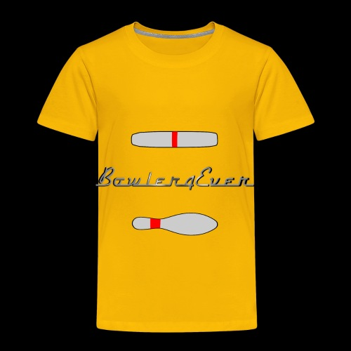 Bowler4Ever Pins Logo - Toddler Premium T-Shirt