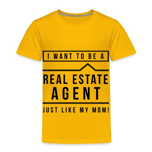 I want to be a real estate agent like Mom (black) - Toddler Premium T-Shirt