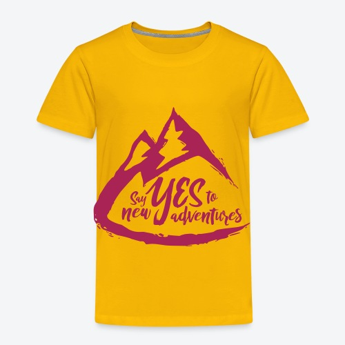 Say Yes to Adventure - Coloured - Toddler Premium T-Shirt