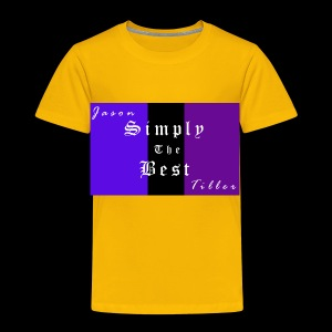 Simply the Best - Toddler Premium T-Shirt