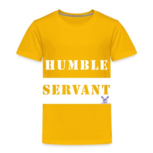 Humble Servant - Toddler Premium T-Shirt
