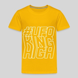 ALIENS WITH WIGS - #UFOKingHigh - Toddler Premium T-Shirt