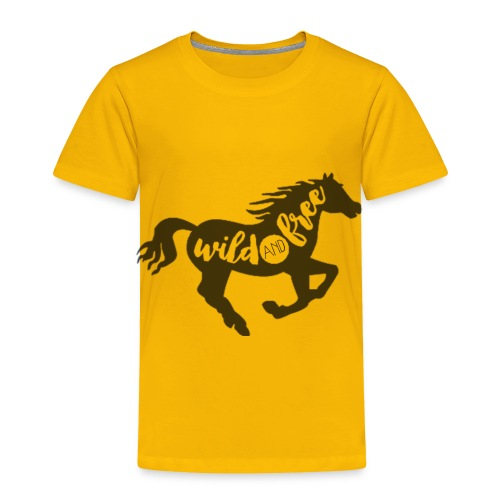 Wild and Free - Toddler Premium T-Shirt