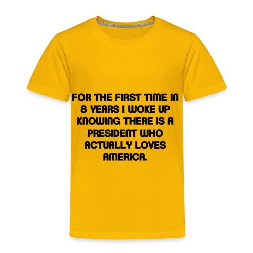 President Loves USA - Toddler Premium T-Shirt