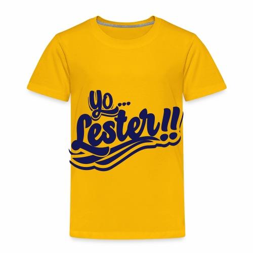 Yo... Lester!! Navy Artwork - Toddler Premium T-Shirt