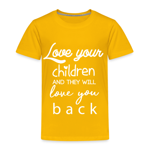 Love Your Children - Toddler Premium T-Shirt