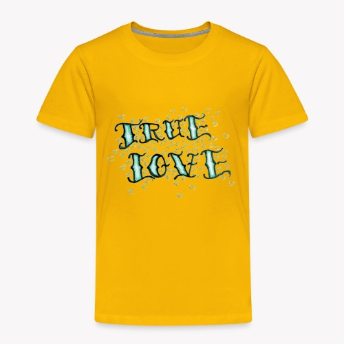 True Love - Toddler Premium T-Shirt
