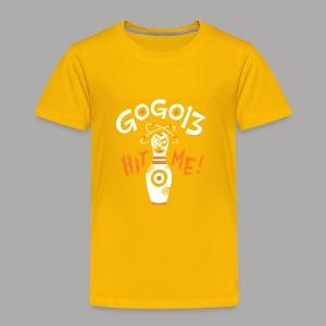 GOGO13 Hit Me! - Toddler Premium T-Shirt