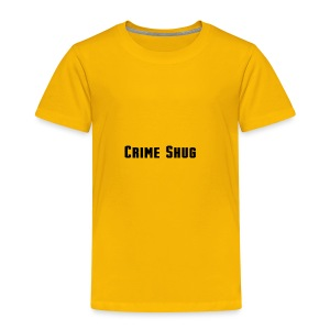 Crime Shug - Toddler Premium T-Shirt