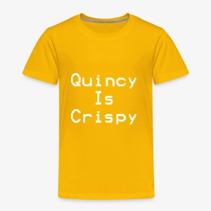 QuincyIsCrispy Text Logo (White) - Toddler Premium T-Shirt