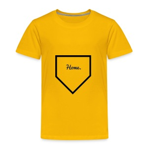 Home Plate - Toddler Premium T-Shirt