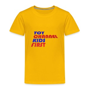 TOY CHANNEL KIDS FIRST - Toddler Premium T-Shirt
