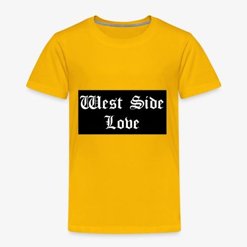 westsidelove - Toddler Premium T-Shirt