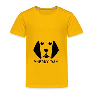 Sheddy Day - Toddler Premium T-Shirt