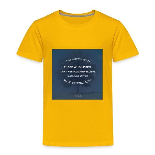 John 5:24 - Toddler Premium T-Shirt