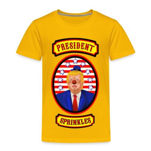 President Sprinkles - Toddler Premium T-Shirt