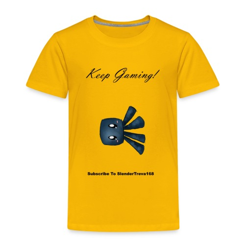 Keep Gaming! - Toddler Premium T-Shirt