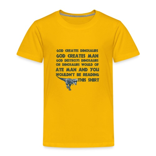 Funny Creation Dinosaur T Shirt - Toddler Premium T-Shirt
