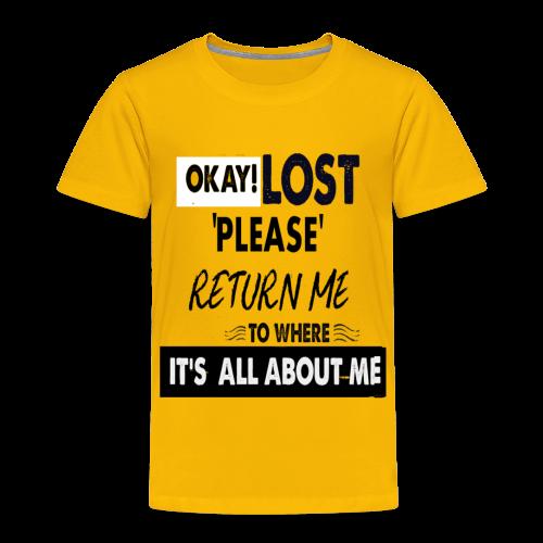 OKAY LOST - Toddler Premium T-Shirt