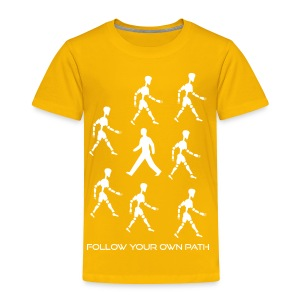 Follow Your Own Path - Toddler Premium T-Shirt