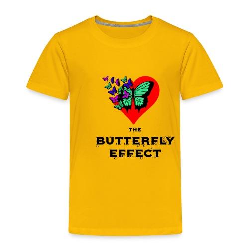 The Butterfly Effect ~ OTG - Toddler Premium T-Shirt