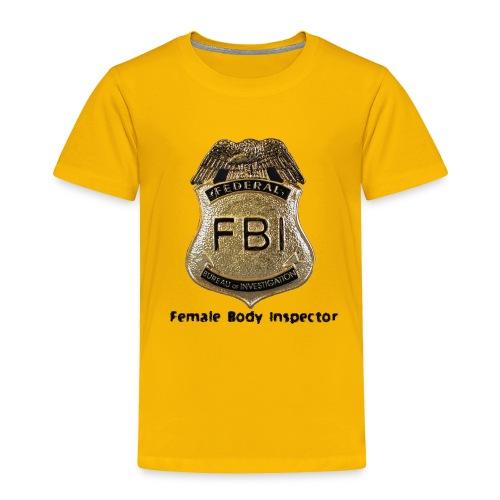 FBI Acronym - Toddler Premium T-Shirt