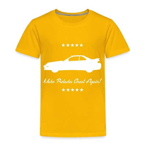 Make Preludes Great Again! - Toddler Premium T-Shirt