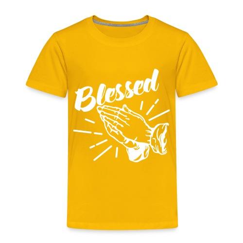 Blessed - Alt. Design (White Letters) - Toddler Premium T-Shirt