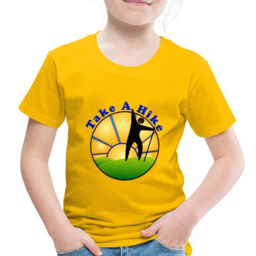 Take A Hike - Toddler Premium T-Shirt