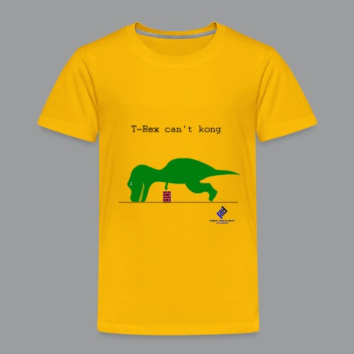 T-Rex Can't Kong - Toddler Premium T-Shirt