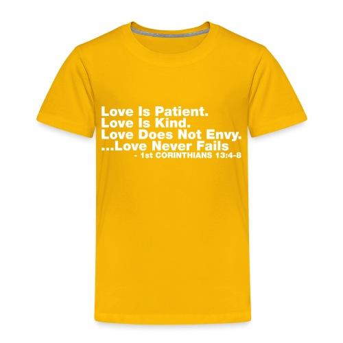 Love Bible Verse - Toddler Premium T-Shirt