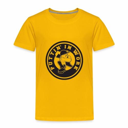 Puttin' In Work Apparel - Toddler Premium T-Shirt