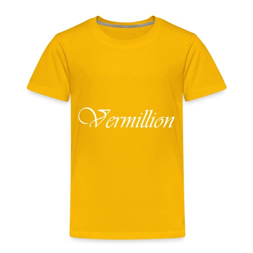 Vermillion T - Toddler Premium T-Shirt