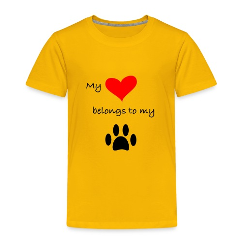 Dog Lovers shirt - My Heart Belongs to my Dog - Toddler Premium T-Shirt