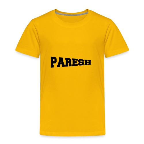 Paresh - Toddler Premium T-Shirt