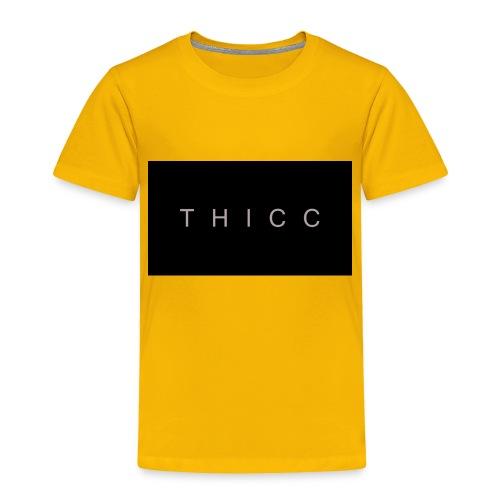 T H I C C T-shirts,hoodies,mugs etc. - Toddler Premium T-Shirt