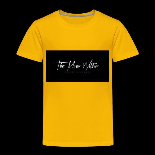 the music within mens hoodie - Toddler Premium T-Shirt