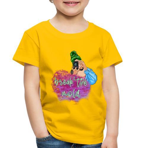 Break the Mold - Toddler Premium T-Shirt