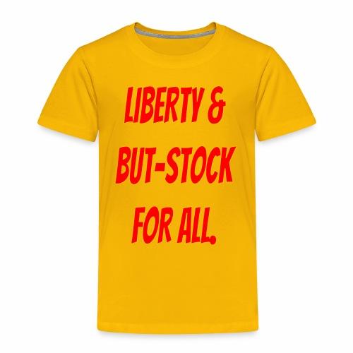 liberty 1 - Toddler Premium T-Shirt