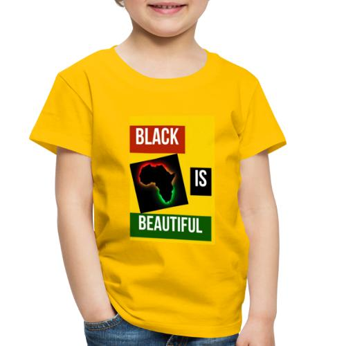 Black Is Beautiful - Toddler Premium T-Shirt
