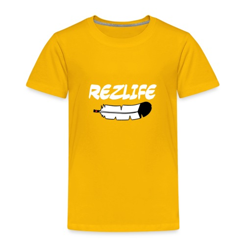 Rez Life - Toddler Premium T-Shirt