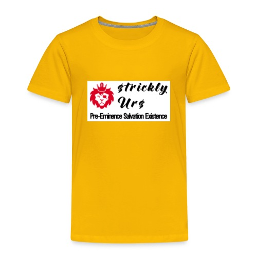 E Strictly Urs - Toddler Premium T-Shirt