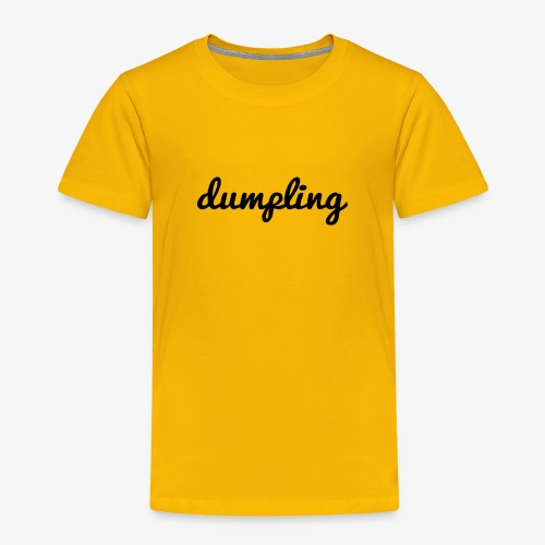 DUMPLING (BLACK) - Toddler Premium T-Shirt