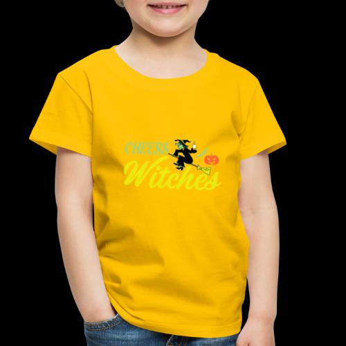 Cheers Witches! | Halloween Drinks - Toddler Premium T-Shirt