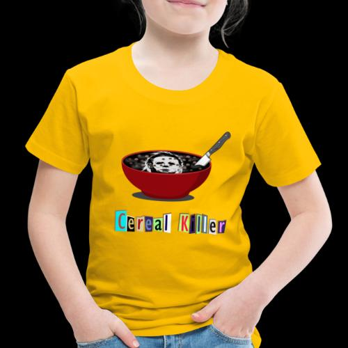 Cereal Killer | Funny Halloween Horror - Toddler Premium T-Shirt
