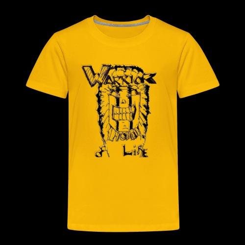 Warrior of Life - Toddler Premium T-Shirt