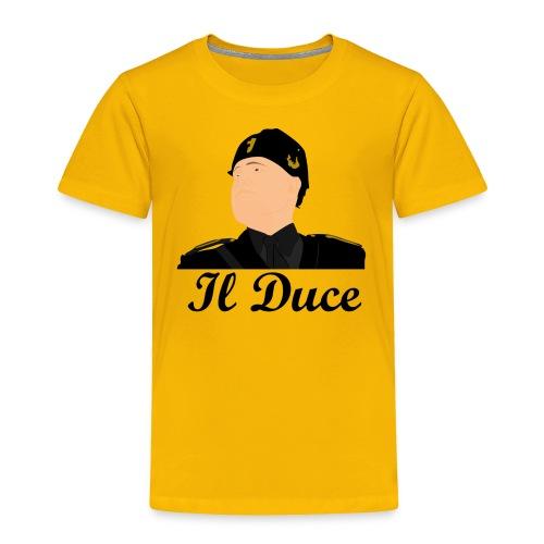 Il Duce - Toddler Premium T-Shirt