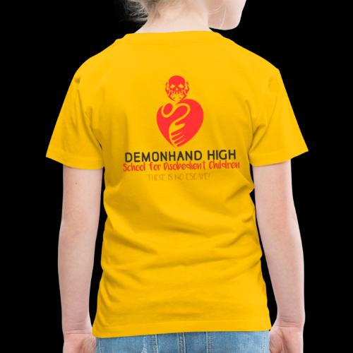 DEMONHAND HIGH SCHOOL OFFICIAL GEAR! - Toddler Premium T-Shirt