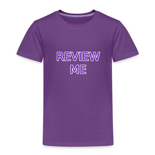REVIEW ME - Toddler Premium T-Shirt