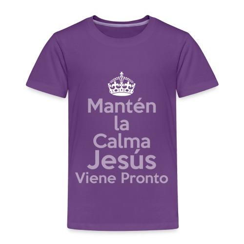Mantén la Calma Jesús Viene Pronto - Toddler Premium T-Shirt